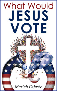 What Would Jesus Vote final